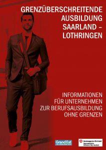 Grenzüberschreitende Ausbildung Saarland –Lothringen Informationen Für Unternehmen